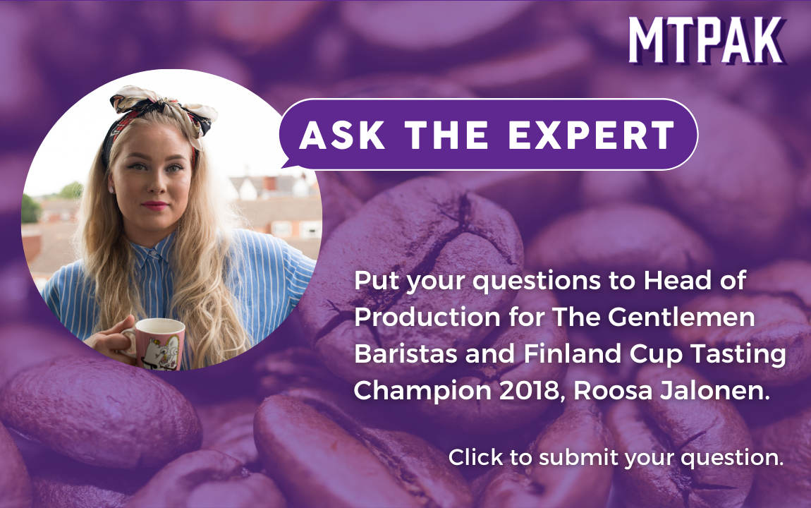 Ask the expert! Roosa Jalonen will respond to your questions about the coffee industry and packaging.
