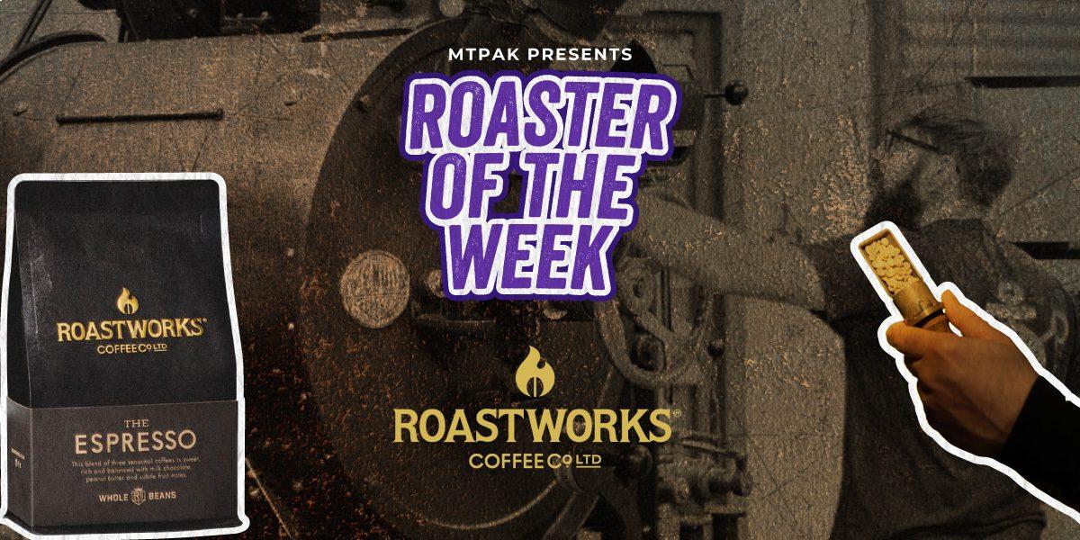 roastworks roaster of the week