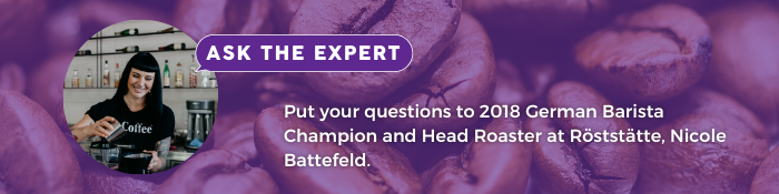 Put your questions to Nicole Battefeld, 2018 German Barista Champion.
